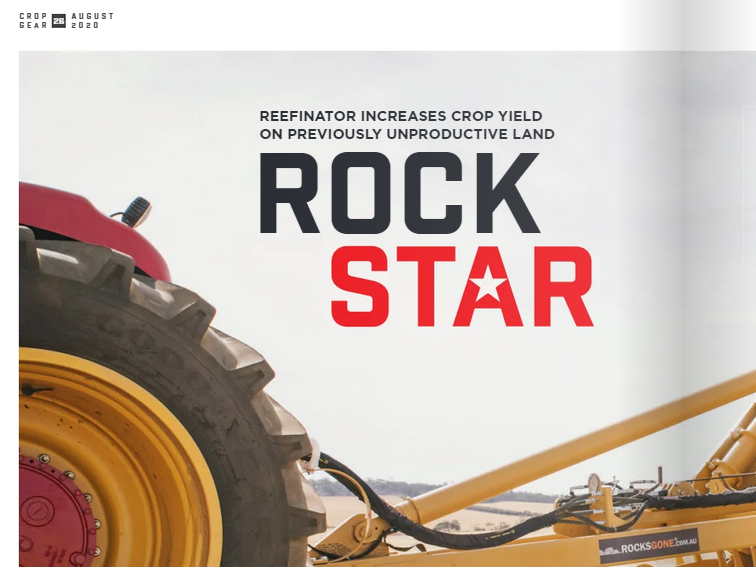 """Reefinator increases crop yield on previously unproductive land """"There's nothing on the market to compare with this machine"""" FRUSTRATED with looking at ground that's useless for farming because of rocks, hard pans, stumps or soil stratification? Meet the new Reefinator H4, a machine capable of transforming un-arable land into crop seedbed. Manufactured at Manjimup, in Western Australia, the Reefinator's worth lies in its potential to increase crop yield on previously unproductive land, create soil depth, improve water retention, reduce machine wear and downtime, improve pasture growth and so lift livestock carrying capacity. That all adds up to higher land values in dollar terms. The Reefinator was designed, built and refined by Tim Pannell, who farmed at Yuna for more than 30 years before starting a contracting business using a rotary rock crusher to improve farming land throughout WA. That experience sparked the development of his own concept, the Reefinator, now produced by Tim's company, Rocks Gone, and marketed exclusively in South Australia and Victoria by WSB Distributors."""